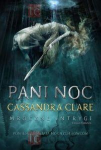 Cassandra Clare - mroczne intrygi księga 1 księgarnia Legolas
